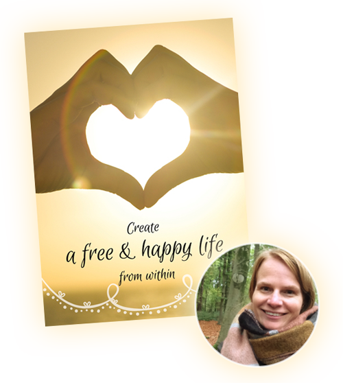 Create a free & happy life from within - Tineke Vanheule